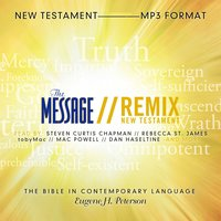 The Message Remix Bible - Eugene H. Peterson