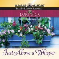 Just Above a Whisper - Lori Wick