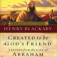 Created to Be Gods Friend - Dr. Henry T. Blackaby