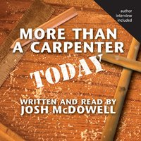 More Than a Carpenter Today - Josh McDowell