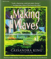 Making Waves - Cassandra King