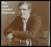 The Jack London Collection - Jack London