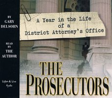 The Prosecutors - Gary Delsohn