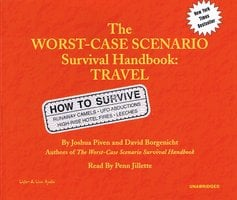 The Worst-Case Scenario Survival Handbook: Travel - David Borgenicht,Joshua Piven