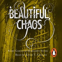 Beautiful Chaos (Book 3) - Margaret Stohl,Kami Garcia