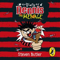 The Diary of Dennis the Menace - Steven Butler
