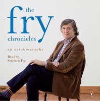 The Fry Chronicles - Stephen Fry