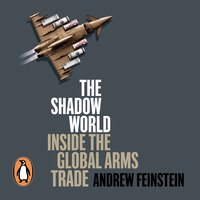 The Shadow World - Andrew Feinstein