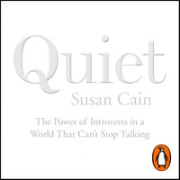 Quiet: The Power of Introverts in a World That Can't Stop Talking - Susan Cain