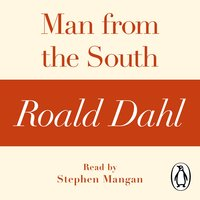 Man from the South (A Roald Dahl Short Story) - Roald Dahl