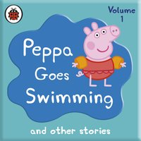 Peppa Pig: Peppa Goes Swimming and Other Audio Stories - Ladybird