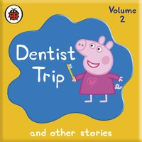 Peppa Pig: Dentist Trip and Other Audio Stories - Ladybird