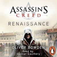Renaissance: Assassin's Creed Book 1 - Oliver Bowden