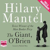 The Giant, O'Brien - Hilary Mantel