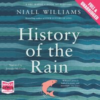 History of the Rain - Niall Williams
