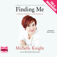 Finding Me - Michelle Knight,Michelle Burford