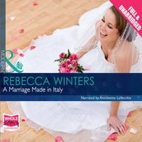A Marriage Made in Italy - Rebecca Winters