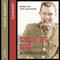 Whicker's War - Alan Whicker