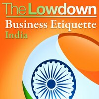 The Lowdown: Business Etiquette - India - Mike Barnard