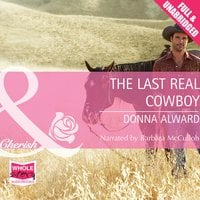 The Last Real Cowboy - Donna Alward