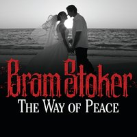 The Way of Peace - Bram Stoker