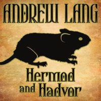 Hermod and Hadvor - Andrew Lang