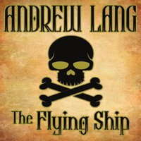 The Flying Ship - Andrew Lang