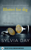 Blottet for dig - Sylvia Day