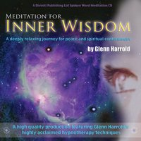Meditation For Inner Wisdom - Glenn Harrold