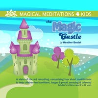 The Magic Castle - Heather Bestel