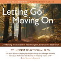 Letting Go, Moving On - Lucinda Drayton