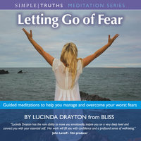 Letting Go Of Fear - Lucinda Drayton