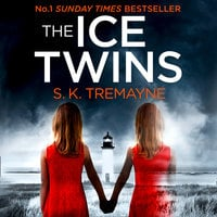 The Ice Twins - S.K. Tremayne