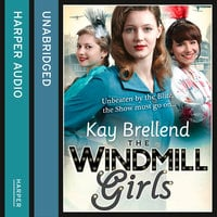 The Windmill Girls - Kay Brellend