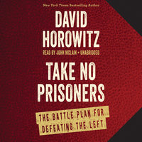 Take No Prisoners - David Horowitz