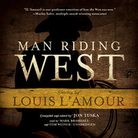 Man Riding West - Louis L'Amour