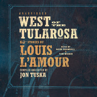 West of the Tularosa - Louis L'Amour