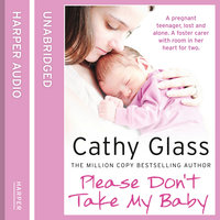 Please Don't Take My Baby - Cathy Glass