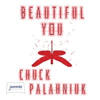 Beautiful You - Chuck Palahniuk