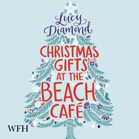 Christmas Gifts at the Beach Café - Lucy Diamond