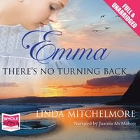 Emma: There's No Turning Back - Linda Mitchelmore