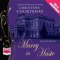 Marry in Haste - Christina Courtenay