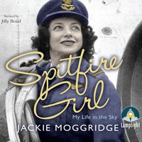 Spitfire Girl - Jackie Moggridge