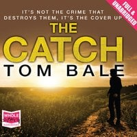 The Catch - Tom Bale