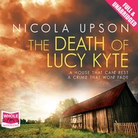 The Death of Lucy Kyte - Nicola Upson
