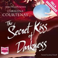 The Secret Kiss of Darkness - Christina Courtenay