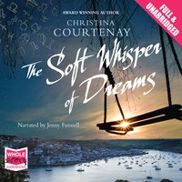 The Soft Whisper of Dreams - Christina Courtenay