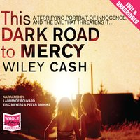 This Dark Road to Mercy - Wiley Cash