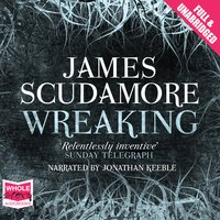 Wreaking - James Scudamore