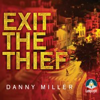 Exit the Thief - Danny Miller